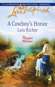 A Cowboy's Honor ebook by Lois Richer
