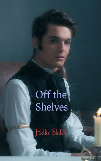 Off the Shelves - Men of Magic, #3 ebook by Hollis Shiloh