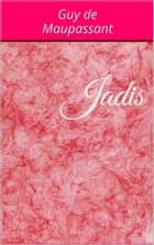 Jadis ebook by Guy de Maupassant