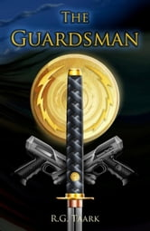 The Guardsman: Book 1: Honor of the Fallen: ebook by R.G. Taark