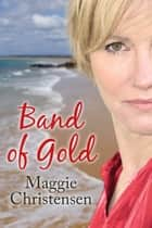 Band of Gold ebook by Maggie Christensen