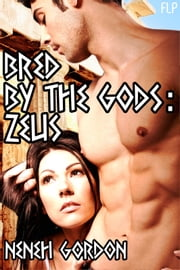 Bred by the Gods: Zeus ebook by Neneh Gordon
