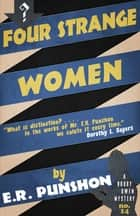 Four Strange Women - A Bobby Owen Mystery ebook by E.R. Punshon