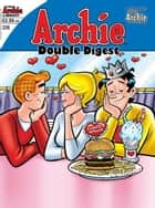 Archie Double Digest #226 ebook by Hal Lifson, Norm Breyfogle