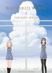 Whispered Words Volume 1 ebook by Takashi Ikeda