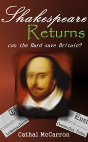 Shakespeare Returns ebook by Cathal McCarron