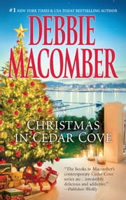 Christmas in Cedar Cove - 5-B Poppy Lane\A Cedar Cove Christmas ebook by Debbie Macomber