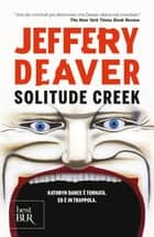Solitude creek (VINTAGE) eBook by Jeffery Deaver