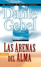 Las arenas del alma ebook by Dante Gebel