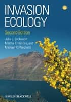 Invasion Ecology ebook by Julie L. Lockwood,Martha F. Hoopes,Michael P. Marchetti