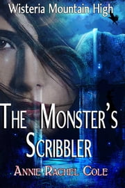 The Monster's Scribbler ebook by Annie Rachel Cole