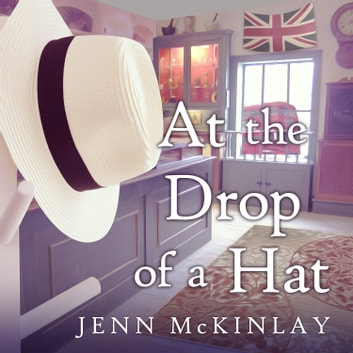 At the Drop of a Hat audiobook by Jenn McKinlay