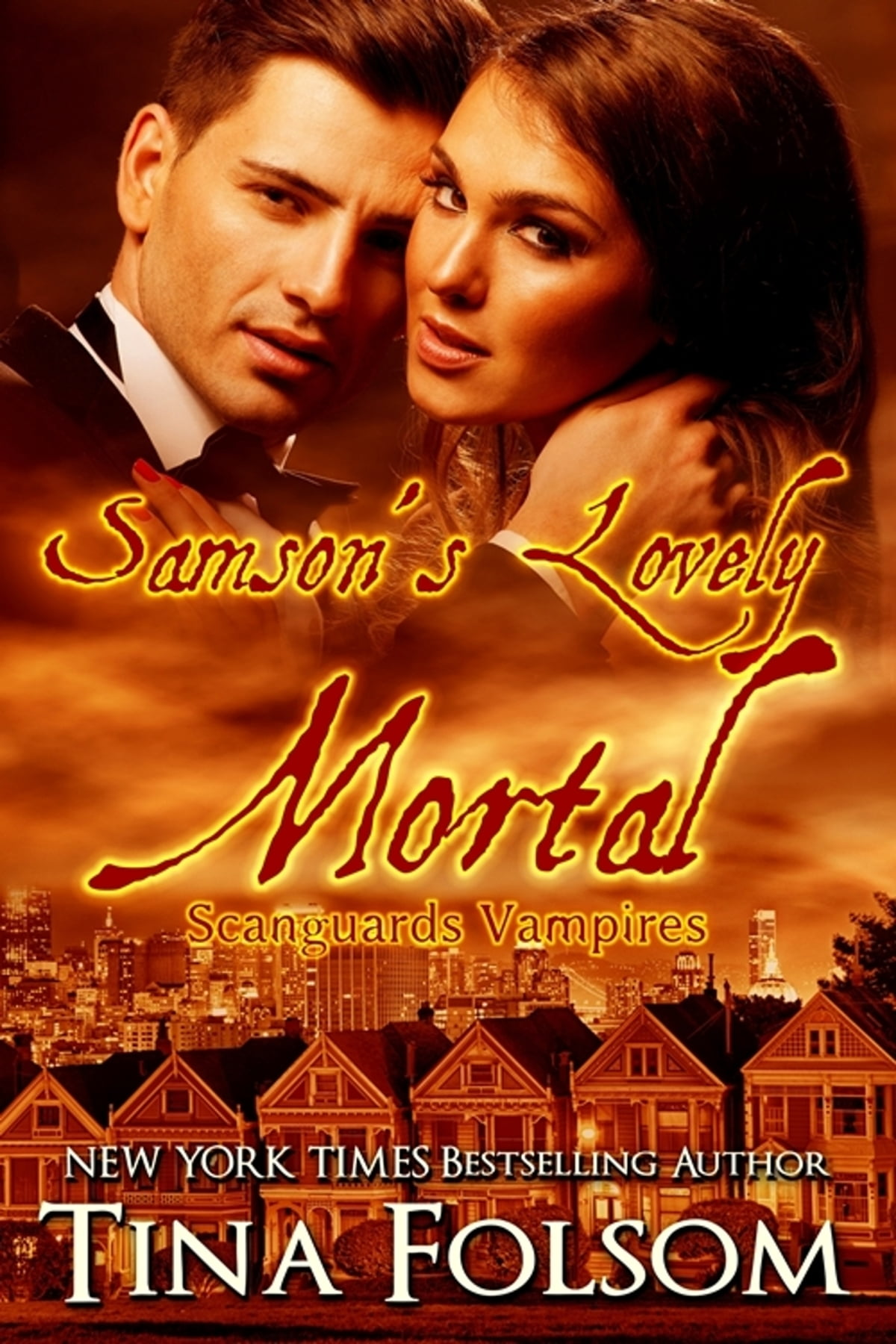 Samson's Lovely Mortal (scanguards Vampires #1) Ebook By Tina Folsom   9780983612902  Rakuten Kobo