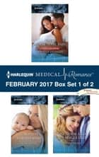 Harlequin Medical Romance February 2017 - Box Set 1 of 2 ebook by Caroline Anderson,Molly Evans,Dianne Drake