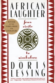 African Laughter - Four Visits to Zimbabwe ebook by Doris Lessing