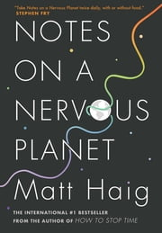 Notes on a Nervous Planet ebook by Matt Haig