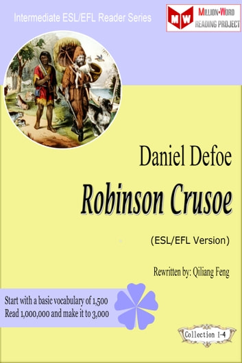 Robinson Crusoe (ESL/EFL Version) ebook by Qiliang Feng
