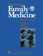 Fundamentals of Family Medicine ebook by M. G. Rosen,R. B. Taylor,W. E. Jacott,E. P. Donatelle,J. L. Buckingham