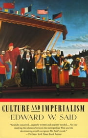 Culture and Imperialism ebook by Edward W. Said