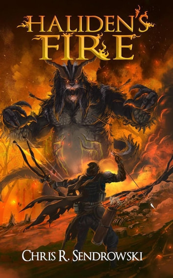 Haliden's Fire ebook by Chris R. Sendrowski