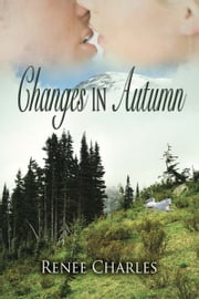 Changes in Autumn ebook by Renee  Charles