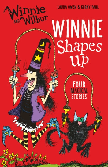 Winnie and Wilbur: Winnie Shapes Up ebook by Laura Owen