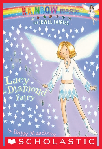 Jewel Fairies #7: Lucy the Diamond Fairy - A Rainbow Magic Book ebook by Daisy Meadows