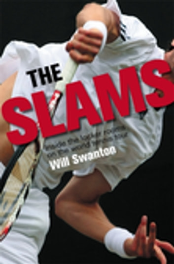 The Slams ebook by Will Swanton