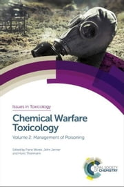 Chemical Warfare Toxicology ebook by Worek, Franz