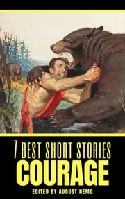 7 best short stories: Courage ebook by Stephen Crane, O. Henry, Kate Chopin,...