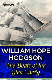 The Boats of the Glen Carrig ebook by William Hope Hodgson