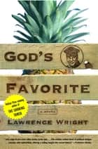 God's Favorite ebook by Lawrence Wright