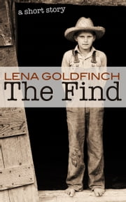 The Find - A Short Story ebook by Lena Goldfinch