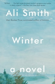 Winter - A Novel ebook by Ali Smith