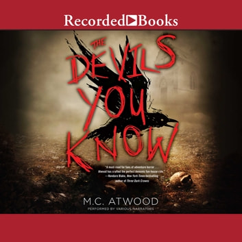 The Devils You Know audiobook by M.C. Atwood