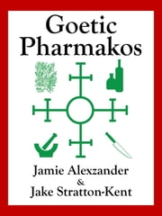 Goetic Pharmakos ebook by Jamie Alexzander,Jake Stratton-Kent