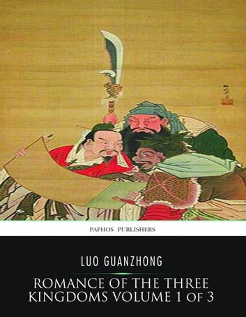Romance of the Three Kingdoms Volume 1 of 3 ebook by Luo Guanzhong