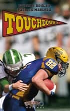 Touchdown - Tome 2 ebook by Étienne Boulay, Patrick Marleau