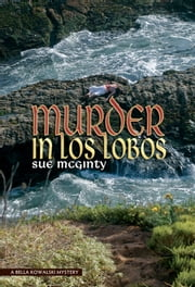 Murder in Los Lobos ebook by Sue McGinty
