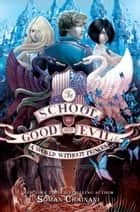 The School for Good and Evil #2: A World without Princes ebook by Soman Chainani,Iacopo Bruno