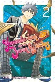 Yamada-kun and the Seven Witches - Volume 2 ebook by Miki Yoshikawa