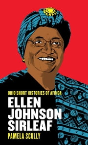 Ellen Johnson Sirleaf ebook by Pamela Scully