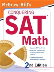 McGraw-Hill's Conquering SAT Math, 2nd Ed. ebook by Postman, Robert