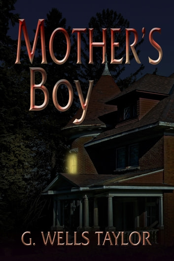 Mother's Boy ebook by G. Wells Taylor