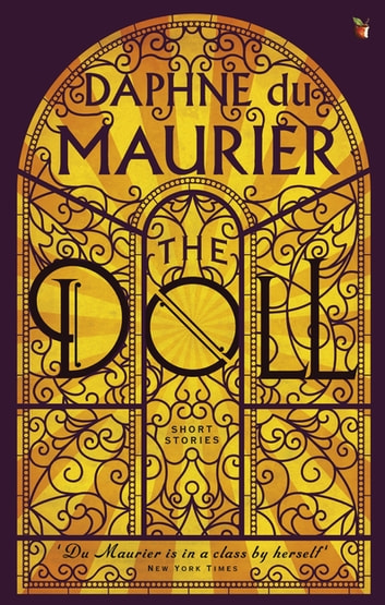 The Doll: Short Stories eBook by Daphne Du Maurier