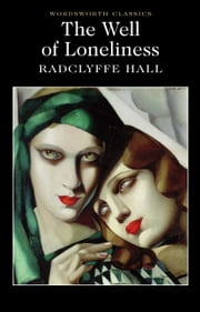 The Well of Loneliness ebook by Radclyffe Hall,Keith Carabine,Esther Saxey