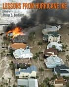 Lessons from Hurricane Ike ebook by Philip B. Bedient, Philip B. Bedient, James B. Blackburn Jr.,...