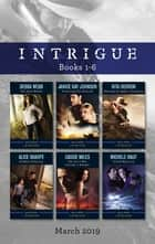 Intrigue Box Set 1-6/The Dark Woods/Trusting the Sheriff/Hostage at Hawk's Landing/Hidden Identity/The Girl Who Couldn't Forget/Storm Warni ebook by Cassie Miles, Debra Webb, Alice Sharpe,...