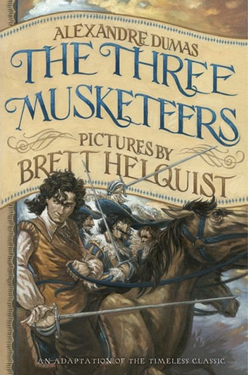The Three Musketeers: Illustrated Young Readers' Edition ebook by Alexandre Dumas