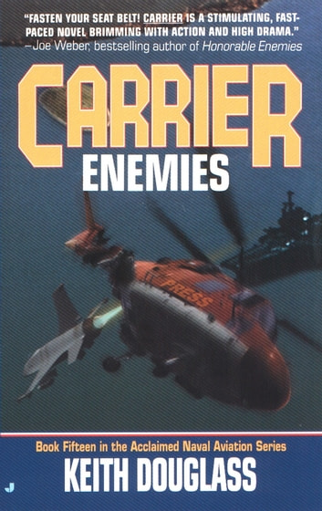 Carrier 15: Enemies ebook by Keith Douglass